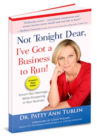 Book: Not Tonight Dear I've Got a Business to Run