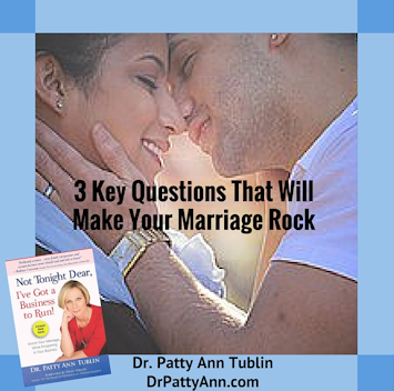 3 Key Questions That Will Make Your Marriage Rock